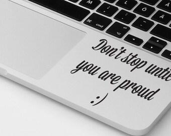 Macbook air pro sticker decal motivational quote laptop decal MacBook palm rest sticker art laptop sticker notebook decal sticker