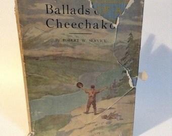 Vintage Ballads of Cheechako by Robert M. Service 1944