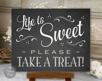 Life Is Sweet Please Take A Treat, Printable Dessert Bar Sign, Chalkboard Style, Wedding, Party (#DES4C)