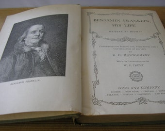 Antique book Benjamin Franklin His Life autobiography illustrated biography history politics USA founding father 1906 Edwardian Hardback 306