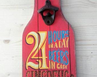 24 hours bottle opener