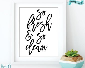 So fresh & so clean print,bathroom rules print,large prints 24x36,typography print,Instant Download,kids bathroom print,bathroom wall art