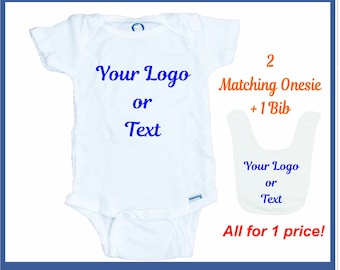 2 Custom Printed Onesies + 1 Bib With your text / Image or Logo