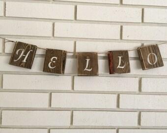 Hello Rustic Wood Block Banner