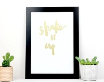 A4 print 'shake it up' - hand lettered print / brush lettered print / glitter print / motivational wall art