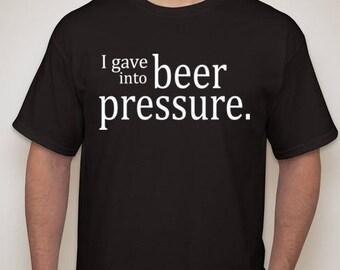 Beer Pressure Tshirt