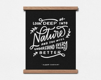 Nature Quote - Einstein - Hand Lettered 8 x 10 Screen Print