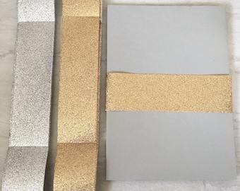Glitter Belly Bands - Fits 5x7 Invitation - Pre-Scored NO SHED GLITTER - Gold or Silver Glitter