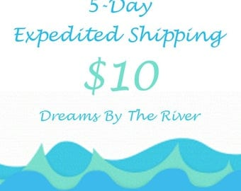 5-Day Expedited Shipping