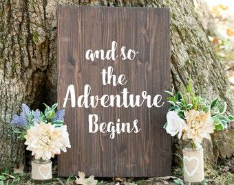 And so the adventure Begins, Adventure Begins Wedding Sign, Quotes on Wood Wedding Sign, Wood Wedding Sign with Quote, woodland wedding