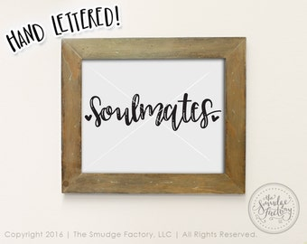 Wedding Printable, Soulmates Print, Wedding Print, Soulmates Sign, Bride and Groom, Mr. and Mrs., Wedding Decoration, Meant To Be