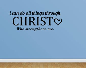 Wall Decal Quote Through Christ Decal Vinyl Wall Decals Vinyl Decals Religious Decal Christian Decal (PC64)