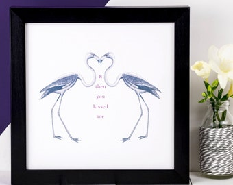Flamingo Print; '& then you kissed me'; 1st Wedding Anniversary Gift; Love Gift; Love Print; Love Quote; Gift For Her; I Love You; AP005