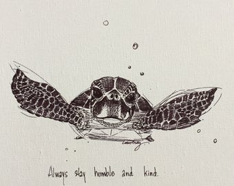 Fine art paper print- Stay Humble and Kind