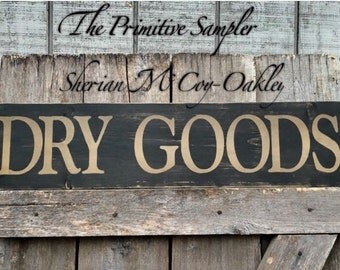 "7""x29"" Dry Goods Wood Sign"