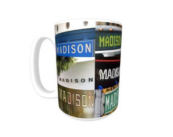 Personalized Coffee Mug featuring the name MADISON in photos of signs; Ceramic mug; Unique gift; Coffee cup; Birthday gift; Coffee lover