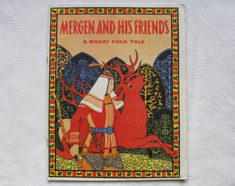 Mergen and His Friends: A Nanai Folk Tale - Vintage Children's Book - 1984. Drawings G. Pavlishin. Folklore, Mythology, Traditional Tales