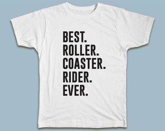 BEST Roller Coaster Rider EVER T-shirt