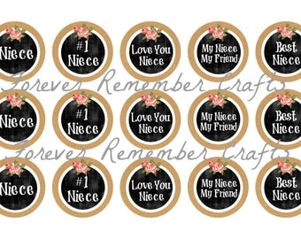 INSTANT DOWNLOAD Niece Sayings  1 Inch Bottle Cap Image Sheets *Digital Image* 4x6 Sheet With 15 Images
