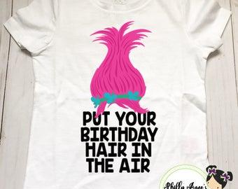 Trolls shirts, girls trolls outfit, poppy shirt, troll hair dont care, troll hair birthday shirt, trolls birthday shirt, birthday hair