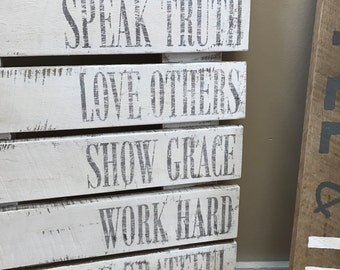 Be kind... speak truth... pallet SIGN