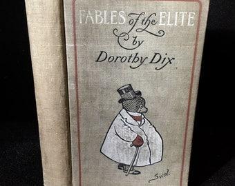 Dorothy Dix - Fables of the Elite 1902 EF Fenno Illustrated by James Swinnerton