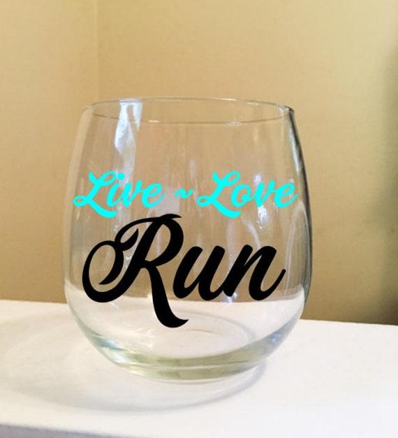 Live Love Run Stemless Wine Glass