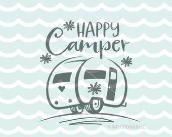 Camping SVG Happy Camper SVG file. Cricut Explore & More Happy Camper Glamper Vintage Camper Camping Adventure Outdoors SVG