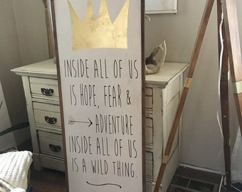 Inside all of us where the wild things are 18x48 framed wood sign