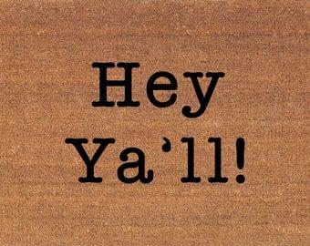 Hey Ya Ll Etsy