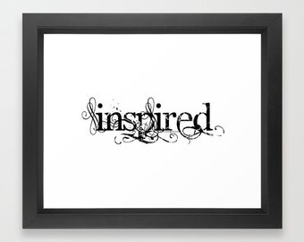 Inspired, Inspired Print, Inspiration, Inspired, Wall Hanging, Motivation, Creativity, Word Art, Typography, Calligraphy, Success, Artist