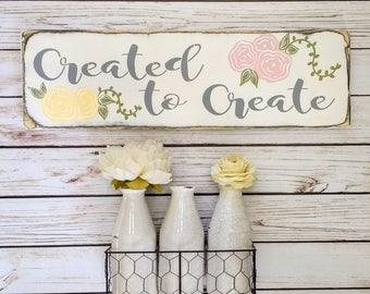 Created To Create | Sign | Create Sign | Craft Room | Craft Room Decor | Makers Wall | Makers Gift | Creative | Girl Boss | Girl Boss Sign