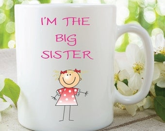 I'm The Big Sister Mug Gift For Daughter New Sister Surprise Gift Baby Announcement Surprise Mug For Daughter Sister Mug WSDMUG133