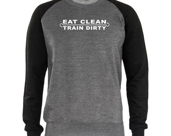 Eat Clean Train Dirty Strong Men's Sweatshirt Sweaters Sports Jumper Gift Present