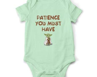 Funny Star Wars baby bodysuit - Patience you must have, Funny baby gift, Yoda bodysuit, Star Wars Baby clothes