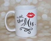 Mug, Coffee Mug, The Mrs, Ceramic Mug, Personalized Mug, Custom Mug, Gift for Wife, Valentine's Day Gift, New Mrs Gift, Bride Gift, Shower