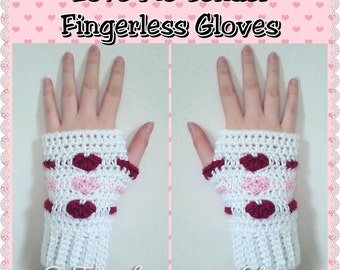 Love Me Tender Fingerless Gloves Crochet Pattern *PDF FILE ONLY* Instant Download