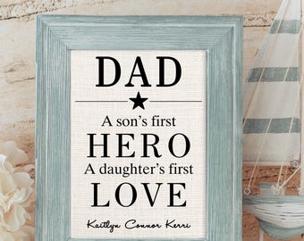 DAD - A son's first HERO - A daughter's first LOVE | Personalized Cotton or Burlap Print | Gift for Dad from Children | Father's Day