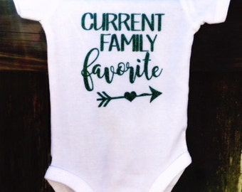 Current Family Favorite | Baby Bodysuit | Baby Shower Gift | Funny Baby Gift | Newborn Outfit