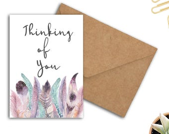 Printable Thinking Of You Card - Boho Watercolor Feathers Card - Encouragement / Emotional Support Card - Sympathy Card For Her / Female