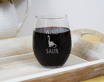 Engraved Wine Glass, WinoSaur Wine Glass, 2 Styles, Dinosaur Wine Glass, Funny Wine Glasses, Gifts for Wine Lovers, Stemless Wine Glass