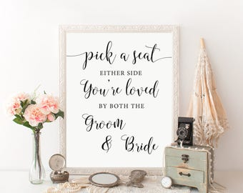 Pick a Seat not a Side Sign, Choose a Seat not a Side Sign, Wedding Welcome Sign, Printable Seating Sign, Rustic Wedding Signs