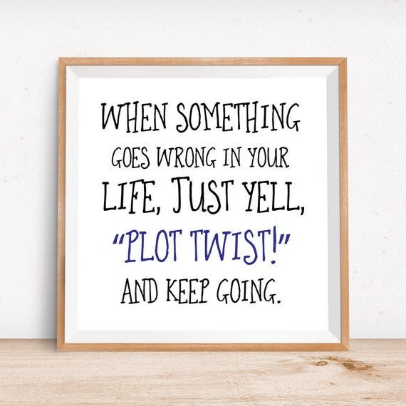 Funny writer art gifts for writers writing quote