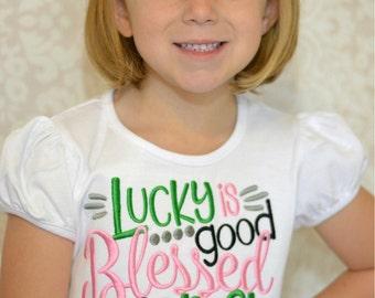 St. Patricks Day Shirt, Girls St. Patricks, St. Patty's, Clover Shirt, St. Patty's Day for girls, St. Patricks Day Shirt, Lucky, blessed is