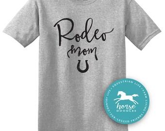 Rodeo Mom | Fun Shirt | Rodeo Event | Barrel Racing | Farm Shirt | Horse Shirt | *New* Softstyle Unisex T Shirt |  Soft