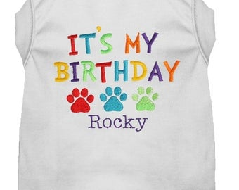 It's My Birthday Dog Shirt - Dog Birthday Shirt - Custom Monogrammed Party Tee Shirt - Happy Birthday Dog - Cute Dog Puppy Shirt