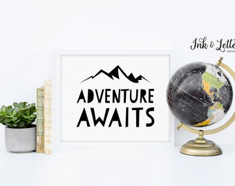 Adventure Awaits Print - Nursery Decor - Adventure Nursery - Mountain Printable - Adventure Printable - Instant Download - 8x10