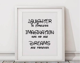 Laughter Imagination Dreams Printable Art, Wall Decor, Disney Inspired, Instant Download 8x10