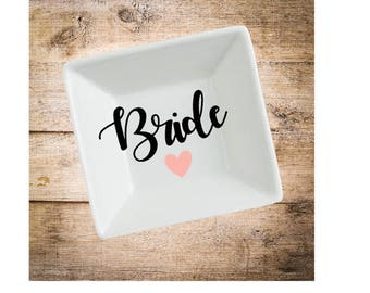 Bride Ring Dish- Customized Bride Gift- Wedding Gift- Engagement Gift- Bridal Shower Gift- Customized Ring Dish- Ring Holder