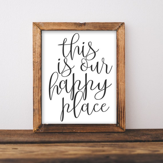 Printable Wall Art This Is Our Happy Place Quote Home Decor